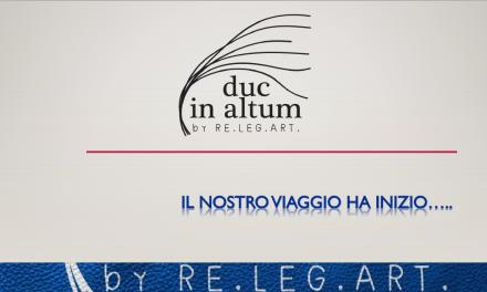 """""""RE.LEG.ART. festeggia con una giornata partecipata il successo del progetto Duc in Altum"""
