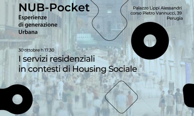 Nub-Pocket: i servizi residenziali in contesti di Housing