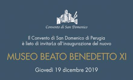 Inaugurazione del Museo beato Benedetto XI nella chiesa di San Domenico a Perugia il prossimo 19 dicembre