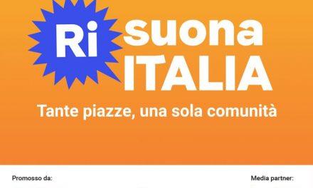 Risuona Italia. Tante piazze, una sola comunità.