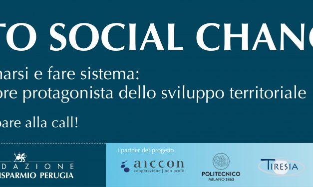 Call Road to Social Change: formarsi, trasformarsi e fare sistema: per un Terzo Settore protagonista dello sviluppo territoriale