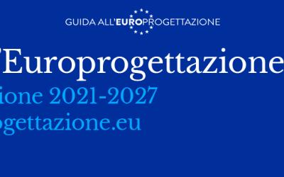 Online la nuova Guida all'Europrogettazione per associazioni, imprese e cittadini!